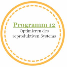 Programm 12: Optimieren des reproduktiven Systems für Frauen mit Coral Club Produkten (nach Olga Butakova)