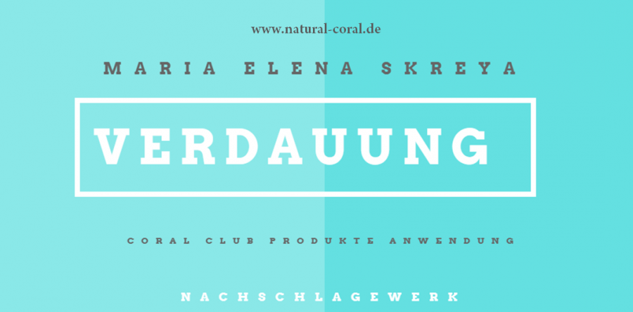 Coral Club Produkte: Verdauung/ Sodbrennen, M.E. Skreya